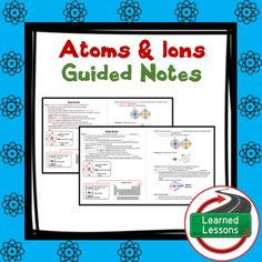 Earth Science Atoms and Ions Student and Teacher Guided Notes BUNDLEThis product can also be purchased in a MEGA BUNDLE, ATOMS BUNDLE, OR GUIDED NOTES BUNDLE to save $$. VISIT MY STORE AND FOLLOW TO GET UPDATES WHEN NEW RESOURCES ARE ADDED  INCLUDES THE FOLLOWING Guided notes are a great way to introduce new content while keeping student engaged.