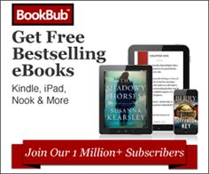 Get Free Best Selling eBooks!BookBub's free daily email notifies you about deep discounts on acclaimed and bestselling eBooks