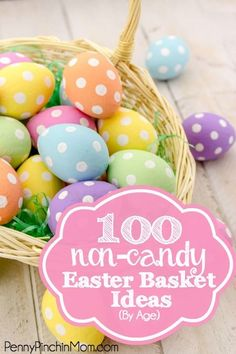 100 Non-Candy Easter Basket Ideas (By Age). Looking for ideas for your Easter Basket? Easter is coming up soon and if you are like me, you really would rather not fill those baskets with only sweets and candy.  Here are some great ideas for your baskets — which aren't candy!!!  I've even broken down the list by age group, to help you find the items you need!