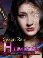 H.U.M.A.N.S: The Veiled World: Chronicle 1: Supernatural Selection, an ebook by Susan Reid at Smashwords
