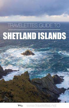 It's a Kind of Magic: The Shetland Islands | Travelettes.net