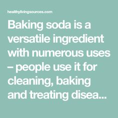 Baking soda is a versatile ingredient with numerous uses – people use it for cleaning, baking and treating diseases and conditions. This simple..