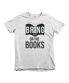 3744be2b The Talking Shirt White ''Bring on the Books'' Tee - Kids & Tween