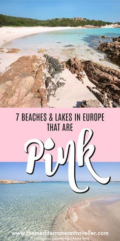 In need of a pink fix? No need to leave the Mediterranean. Here are 5 of the best beaches in Europe you can experience these paradise pink sands plus 2 amazing salt lakes that turn bright pink from algae. Featuring bonus flamingos! Sardinia, Formentera, Corsica, Crete, Menorca, and the salt marshes of Torrevieja and the Camargue. #beaches #travel #europe