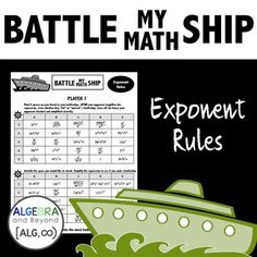 This partner activity is a spin on the game Battleship. Students take turns choosing spaces to attack by simplifying algebraic expressions with exponents. This includes the product rule, quotient rule, power rule, and negative exponents. None of the operations are combined.