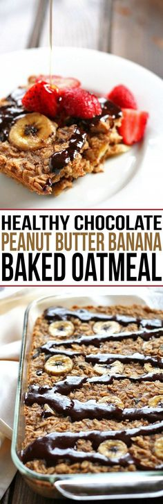 Healthy Chocolate Peanut Butter Banana Baked Oatmeal