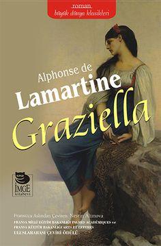 üney İtalya'nın güzelliklerini de arka planına alan Graziella, resimlere, şiirlere, filmlere konu olmuş bir romantizm klasiğidir.