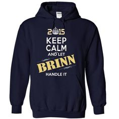 I Love 2015-BRINN- This Is YOUR Year T shirts