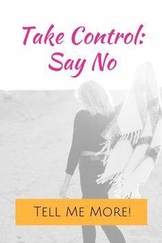 Take Control- Say No