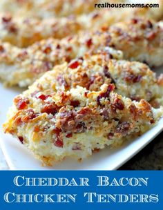 Cheddar Bacon Chicken Tenders.  I used crushed pretzels instead of panko.  Husband loved it so much that he told me to make this again asap.
