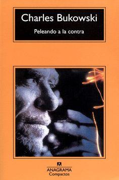 Con este libro empecé mi biblioteca. Es el primer volumen que compré con un bono que gané en un concurso de poesía. Elegí a Bukowski por azar, porque al abrirlo leí un par de versos reveladores. Se convirtió en un autor muy importante en aquella época (1999). Después llegaron Paul Auster, Bolaño, Cheever, Borges... Ruego a los dioses o al azar, que perdure todavía muchos años, así, como lo tengo ahora: manchado de tinta y de polvo, maltratado, inmortal. Charles Bukowski, Fahrenheit 451, Book Collection, Fiction Books, Audiobooks, Ebooks, This Book, Reading, Authors