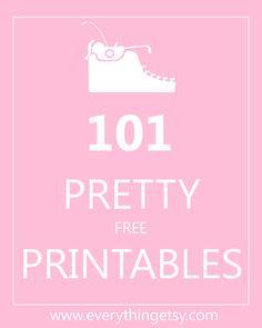 Links to 101 Pretty Printables {all free!} - EverythingEtsy.com