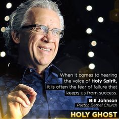 Holy Ghost - Darren Wilson - When it comes to hearing the voice of the Holy Spirit, it is often fear of failure that keeps us from success - Bill Johnson Bill Johnson Quote, Gods And Generals, Sermon Illustrations, Spiritual Warfare Prayers, Bethel Church, Ghost Movies, Christian Films, Words Of Affirmation, Prayer Room