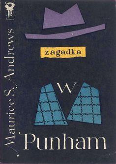 """""""Zagadka w Punham"""" Maurice S. Andrews (Andrzej Szczypiorski) Cover by Mieczysław Kowalczyk Book series Klub Srebrnego Klucza Published by Wydawnictwo Iskry 1960"""