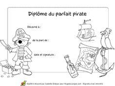Diplôme à imprimer pour celui ou celle qui est un parfait Pirate Pirate Birthday, Pirate Theme, Pirate Party, Pirate Preschool, Activities For Kids, Parfait, Centre, Images, Plushies