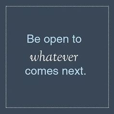 Keep an open mind and take some chances this week! #MondayMotivation