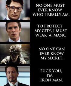 Why Tony Stark is the man.