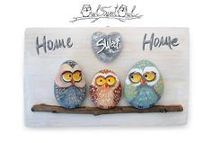 Unique Handmade 'Home Sweet Home' Owls Family di owlsweetowl #paintedrocks #rockpainting #owls #homesweethome #handmade #art #fineart #family