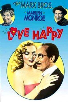 Love happy, La película se basa en una historia original de Harpo Marx desarrollada por Ben Hetch. Seguramente es más recordada por tener una de las primeras apariciones de Marilyn Monroe (concretamente su tercer pequeño papel) en una escena con Groucho.