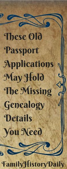Free Genealogy Research Tips: Explore these free passport applications to discover new details about your family history and grow your family tree.