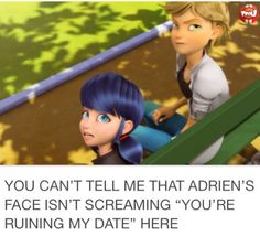 I love it when Adrien show his feelings pour Marinette