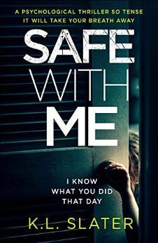 Safe With Me: A psychological thriller so tense it will take your breath away - Kindle edition by K.L. Slater. Mystery, Thriller & Suspense Kindle eBooks @ Amazon.com.