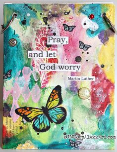 Ronda prayer journal:  Beautiful, but I'm no artist - I would use a fabric collage.  Christian journaling