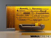 W 0617 Mindig remélj 2 - WALLtrend - faltetoválás, falmatrica Wall Tattoo, Minion, Furniture, Home Decor, Decoration Home, Room Decor, Minions, Home Furnishings, Home Interior Design