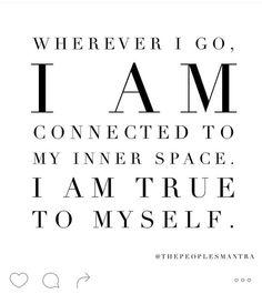 I am true to myself |