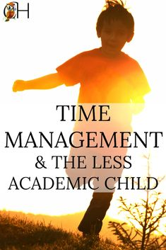 Time management is an issue with our less academic children.  They're convinced life has more important things to offer than sitting down and studying. via @classichomesch