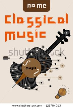 Classical Music poster | Vintage Poster Of Classical Music Stock Vector 121794013 ...