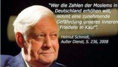 Fakten wider das Vergessen: Auch Ex-Bundeskanzler Schmidt warnte vor dem Islam