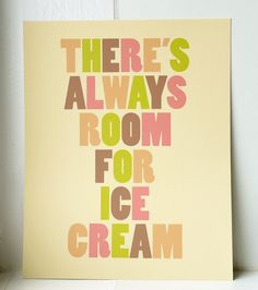 """Ice Cream Social Party: """"There's Always Room For Ice Cream"""" Art Print Decor Ice Cream Art, Yummy Ice Cream, Love Ice Cream, Ice Cream Puns, Whipped Cream, Gelato, Ice Cream Social, I Scream, Famous Quotes"""