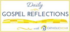 Catholic Mom Daily Gospel Reflections Logo with blue outline Gospel For Today, Daily Gospel, Today's Gospel, Social Media Influencer, Pope Francis, Book Club Books, Holy Spirit, A Team, Reflection