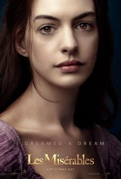 "Anne Hathaway |""Les Misérables"" Cannot wait to see this!  Being released Christmas Day 2012."