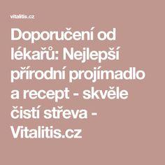 Doporučení od lékařů: Nejlepší přírodní projímadlo a recept - skvěle čistí střeva - Vitalitis.cz Health, Health Care, Salud