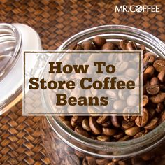 If you don't store your coffee beans carefully you could be depleting your favorite flavor. Find out the best way to store your coffee beans here. #MrCoffee