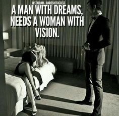 I need a womem with vision.