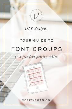 DIY Design: Your guide to font groups // Verity Road