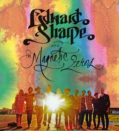 edward sharpe and the magnetic zeros | Edward Sharpe and the Magnetic Zeros – Tickets – Hard Rock Live ...