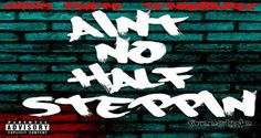 """Chris Rivers feat. Termanology """"Ain't No Half Steppin"""""""
