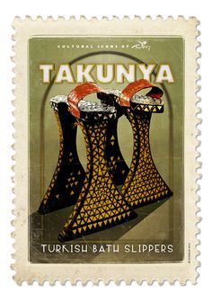 Takunya, Cultural Icons of Turkey by cetinkaya cetinkaya Yücel Republic Of Turkey, Istanbul Turkey, Vintage Travel Posters, Stamp Collecting, Byzantine, Postage Stamps, Culture, History, Turkish Bath