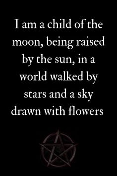 Moon Quotes Discover Wiccan Child of The Moon Wiccan Quotes, Spiritual Quotes, Positive Quotes, Witchcraft Spell Books, Wiccan Spell Book, Moon Quotes, Life Quotes, Wiccan Magic, Dark Magic Spells