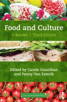 Food and Culture: A Reader by Carole Counihan