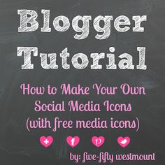 550westmount: Blogger Tutorial: How to Make Your Own Social Media Icons