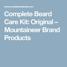 Complete Beard Care Kit: Original – Mountaineer Brand Products