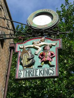'The Three Kings' Pub Sign, Clerkenwell Close, London Uk Pub, Storefront Signs, British Pub, Pub Signs, Pub Crawl, Business Signs, Store Signs, Objet D'art, Advertising Signs