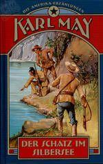Der Schatz im Silbersee (The Treasure In Silver-Lake), modern Weltbild edition 2003