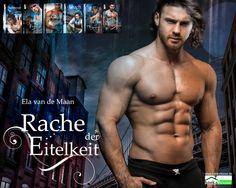 """Rache der Eitelkeit - Into the dusk 6"" von Ela van de Maan ab Mai 2016 im bookshouse Verlag. www.buecher.bookshouse.de/buecher/Rache_der_Eitelkeit___Into_the_dusk_6/"