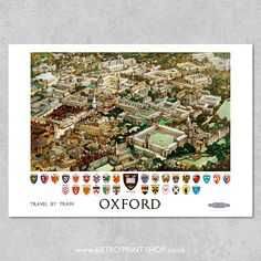 Railway Posters, Travel Posters, Train Travel, City Photo, Poster Prints, Oxford, British, Retro, Vintage
